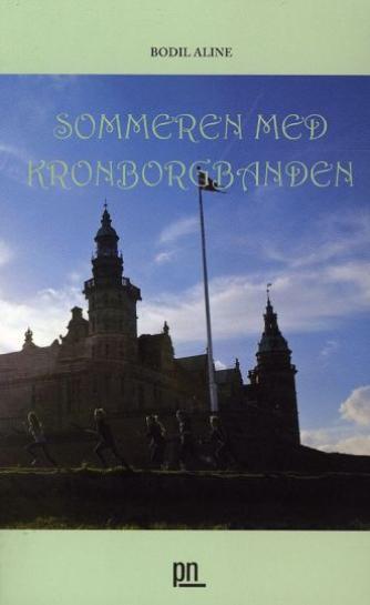 Bodil Aline: Sommeren med Kronborgbanden