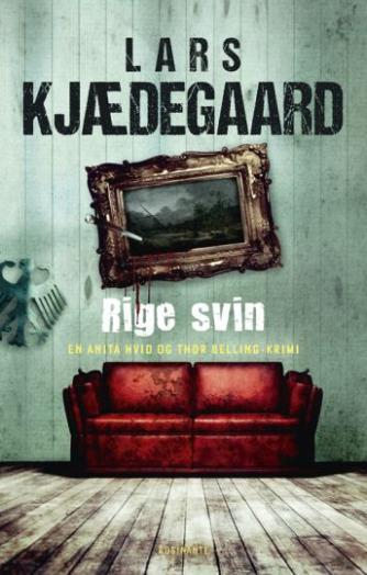 Lars Kjædegaard: Rige svin