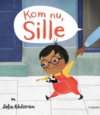 Sofia Rådström: Kom nu, Sille