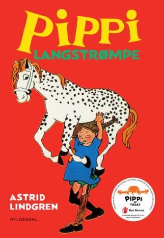 Astrid Lindgren: Pippi Langstrømpe (Ved Kina Bodenhoff)